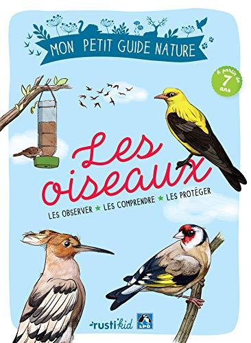 Les oiseaux (Mon petit guide nature) (French Edition)