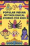 Popular Indian Mythological Stories for Kids