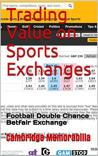 Trading Value on Sports Exchanges: Football Double Chance Betfair Exchange (Trading Value on Sports Exchanges - Betfair Exchange)