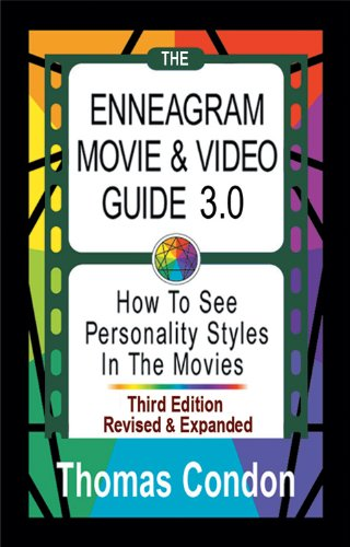 The Enneagram Movie & Video Guide 3.0: How To See Personality Styles in the Movies (English Edition)