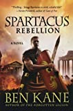 Spartacus: Rebellion (Spartacus Chronicles)