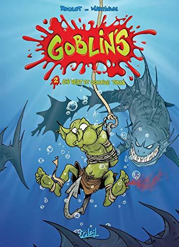 Goblin's, tome 2 : En vert et contre tous