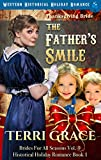 Thanksgiving Bride - The Father's Smile: Western Historical Holiday Romance (Brides For All Seasons Volume 4 Book 1) (English Edition)