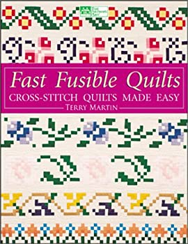 Fast Fusible Quilts: Cross-Stitch Quilts Made Easy