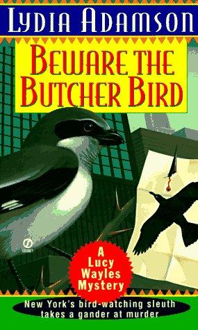 Beware the Butcher Bird