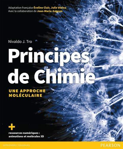 Principes de Chimie : Une approche...