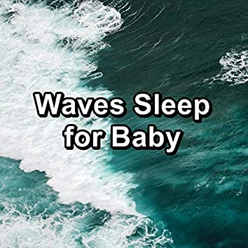 Waves Sleep for Baby