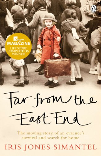 Far from the East End: The moving story of an evacuee's survival and search for home (English Edition)