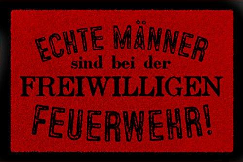 Interluxe TÜRMATTE Fußmatte ECHTE MÄNNER SIND BEI DER FREIWILLIGEN Feuerwehr Spruch Hobby Rot