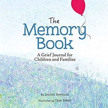 The Memory Book  A Grief Journal for Children and Families  Memory Box