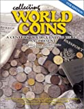 Collecting World Coins: A Century of Circulating Issues 1901-Present