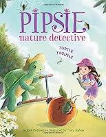 Pipsie, Nature Detective: Turtle Trouble