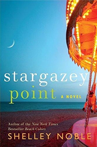 Download Stargazey Point: A Novel 0062258346