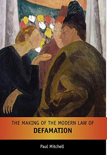 Compare Textbook Prices for The Making of the Modern Law of Defamation  ISBN 9781841133041 by Mitchell, Paul