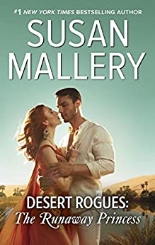 Desert Rogues: The Runaway Princess by [Susan Mallery]