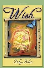 Wish: Dream's Beginning: Volume 1