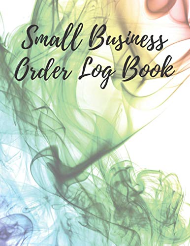 Small Business Order Log Book: Small business trendy,Customer Order Record Book for Business, Customer Order Tracker,Purchase Order Log, Business Order Form (Large) 8.5x11inches