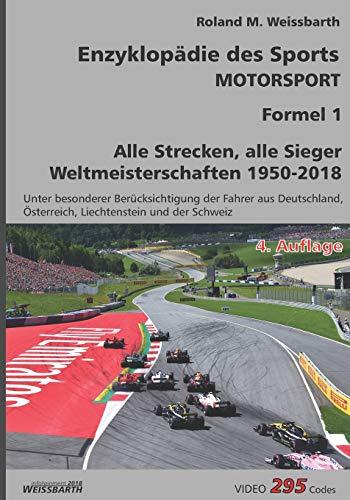 Enzyklopädie des Sports - Motorsport - Formel 1: Weltmeisterschaften 1950-2018