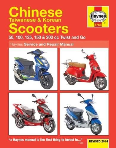 Mather, P: Chinese, Taiwanese & Korean Scooters: 50, 100, 125, 150 & 200 CC Twist and Go (Haynes Service & Repair Manual)