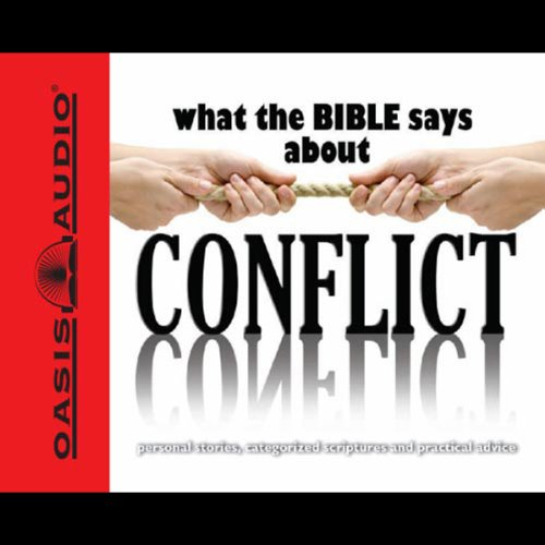 What the Bible Says About Conflict audiobook cover art