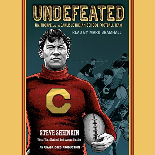 Undefeated     Jim Thorpe and the Carlisle Indian School Football Team              De :                                                                                                                                 Steve Sheinkin                               Lu par :                                                                                                                                 Mark Bramhall                      Durée : 6 h et 31 min     Pas de notations     Global 0,0
