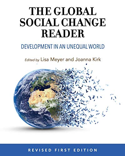 The Global Social Change Reader: Development in an Unequal World