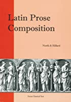Latin Prose Composition (Focus Classical Texts)