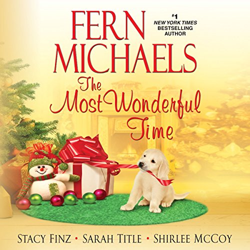 The Most Wonderful Time                   By:                                                                                                                                 Fern Michaels,                                                                                        Stacy Finz,                                                                                        Sarah Title,                   and others                          Narrated by:                                                                                                                                 Laural Merlington                      Length: 11 hrs and 28 mins     55 ratings     Overall 4.0