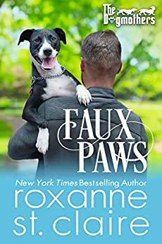 FAUX PAWS (The Dogmothers Book 8) by [Roxanne St. Claire]