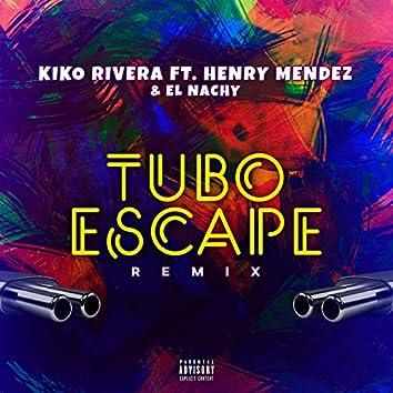 tuboescape (feat. Henry Méndez & El Nachy) [Remix]