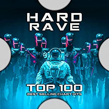 Hard Rave Top 100 Best Selling Chart Hits