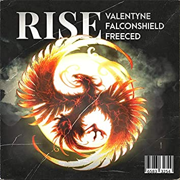Rise (Protagonist Ambition Rap) [feat. Falconshield & Freeced]