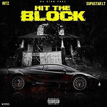 Hit The Block (feat. Ritz & Supastar LT)