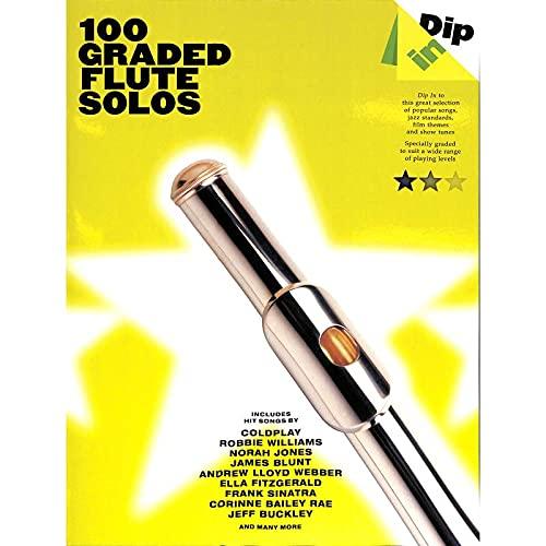 Dip In - 100 Graded Flute Solos - Flöte Noten [Musiknoten]