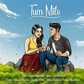 Tum Mile (feat. Abhay Jodhpurkar & Shamika Bhide)