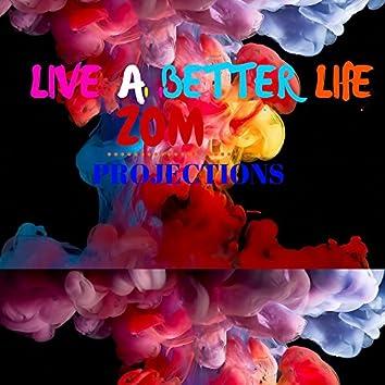 Live A Better Life (Radio Edit)