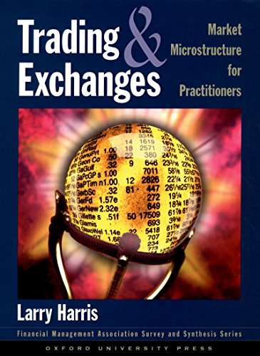 Trading and Exchanges: Market Microstructure for Practitioners (Financial Management Association Survey and Synthesis) (English Edition)