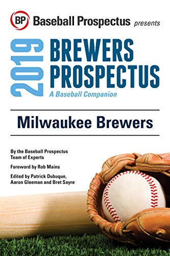 Milwaukee Brewers 2019: A Baseball Companion (English Edition)