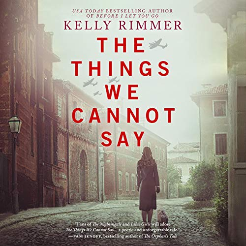 The Things We Cannot Say audiobook cover art
