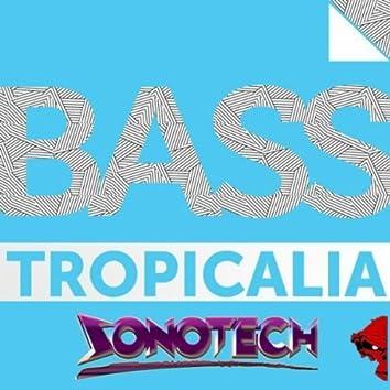 Bass Tropicalia