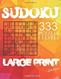 Sudoku Large Print 333 Puzzles by Dorothy Lech: 111 easy, 111 medium, 111 hard, With Solutions