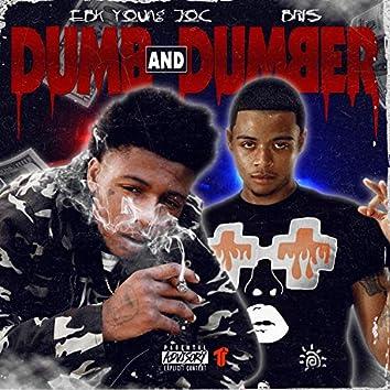 Dumb and Dumber (feat. Bris)