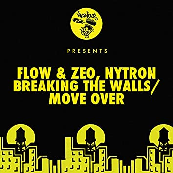 Breaking The Walls / Move Over