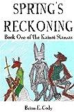 Spring's Reckoning (The Kainoi Stanzas)