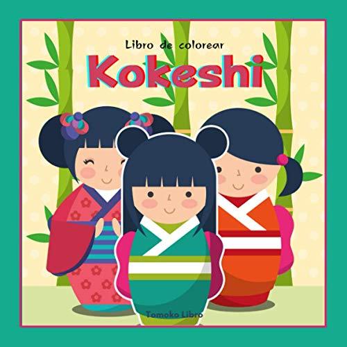 KOKESHI: Libro de colorear. 45 muñecos japoneses para colorear. Gráficos de tradición japonesa: sencillos, tiernos, kawai. Un regalo original para los amantes de Japón y la cultura japonesa.