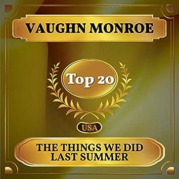 The Things We Did Last Summer (Billboard Hot 100 - No 13)