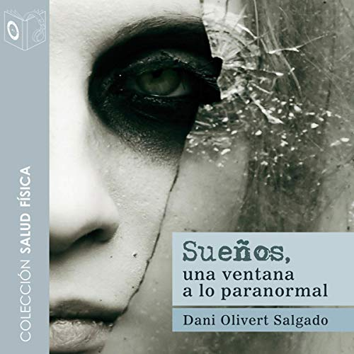 Sueños [Dreams] audiobook cover art