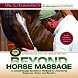 Beyond Horse Massage Wall Charts: Large-Format Photos and Step-by-Step Instructions for 13 Techniques