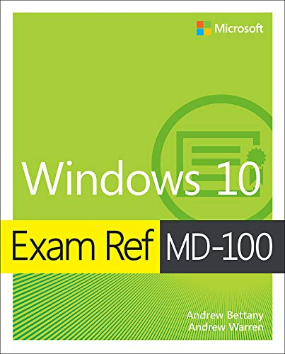 Exam Ref MD-100 Windows 10 (English Edition)