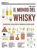 Il mondo del whisky...